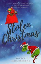 Stolen Christmas by Haku_Drawgan17