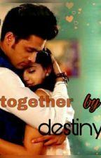 MANAN FF: Together by destiny  by hindupriya_suresh