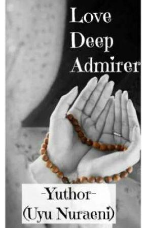 Love Deep Admirer [ENDING] by uyuNuraeni