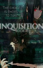 Inquisition [Book II]:  One Piece AU [EDITING] by shibalove
