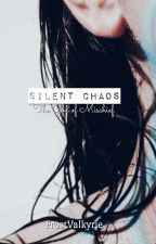 Silent Chaos by FrostValkyrie