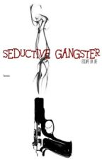 Seductive Gangster by kwinxxx