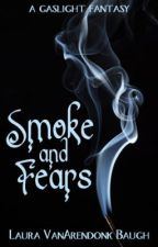 Smoke and Fears by Laura_VAB