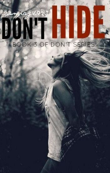 Don't Hide.(Book 3 Don't series)