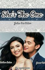 She's The One [JaDine] by agentprincess
