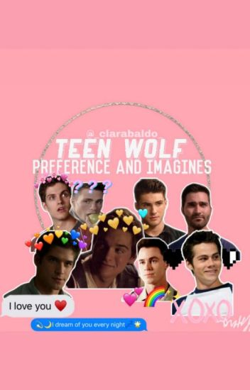 Preference and Images ~Teen Wolf ~