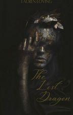 The Lost Dragon. (GOT Fan Fiction) by Lauren_Loving
