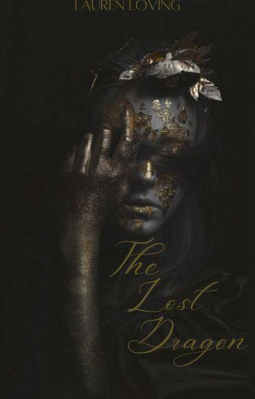 The Lost Dragon. (GOT Fan Fiction)