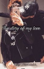 The story of my love by _Chocolateh_