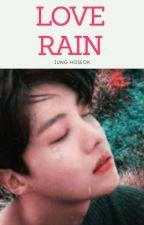 LOVE RAIN -Jung Hoseok by umaypelin