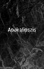 Apokalipszis by Gertike