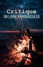 Livre critique [EN COURS DE LECTURE] by avaguesa
