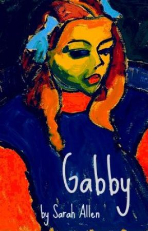 Gabby by SarahAllenAuthor
