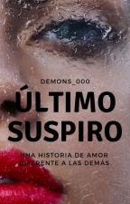 Último suspiro. by Demons_000