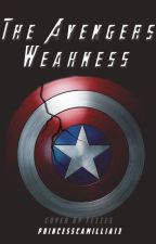 The Avengers Weakness (Rewrite) || ON HOLD by princesscamillia13