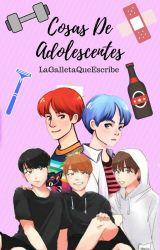 Cosas De Adolescentes - Namjin by LaGalletaQueEscribe