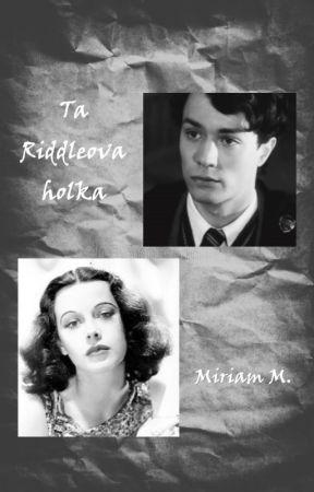 Ta Riddleova holka by Miriam996