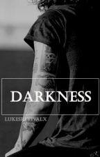 Darkness // h.s AU ✔ by lukesrevivalx