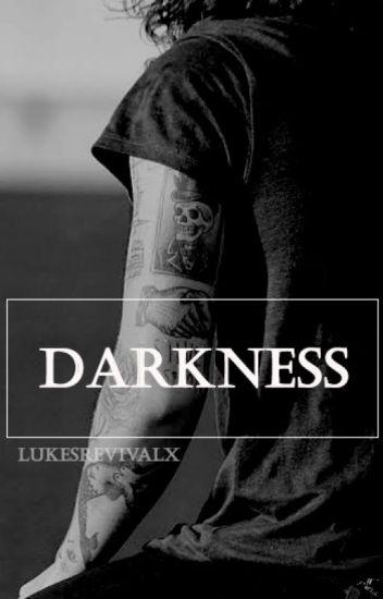 Darkness // h.s AU ✔