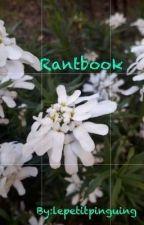 Rantbook by lepetitpingouing