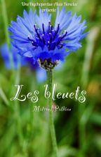 Matron/Pathieu ; Les bleuets by Unepsychoperdue