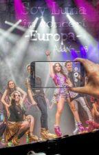 Soy Luna in Concert //Europa// VOLUMUL 2 by AddaG_98