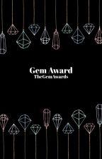 The Gem Awards by -gemgirl