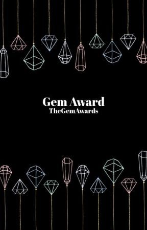 The Gem Awards by -gemgirl