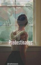 Predestinados by Natheeassis