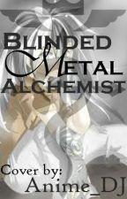 BlindedMetal Alchemist by Karu-Chan