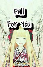 Fall For You by FugikiFuuka