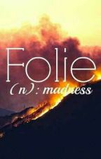 Folie by sinforfun