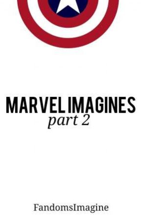 Marvel Imagines - Part Two by FandomsImagine