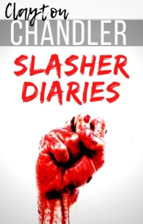Slasher Diaries by Dark_Writes