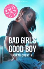 Bad Girl's Good Boy by Im_a_READAHOLIC