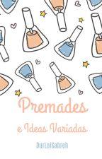 Premades e Ideas variadas by DurLaiSabreh