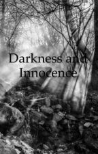 Darkness and Innocence  by thesweetinnocent