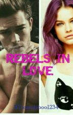 Rebels in love by candyboo1234