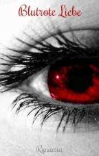 Blutrote Liebe by Rynamia