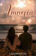 A M N E S I A 🔛 novela cristiana. by LadyWithFaith