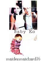 Baby Ko by maidenmaichard16