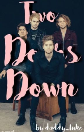 Two doors down | 5SOS by daddy_luke