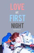 Love at First Night by suga_mochi_0393