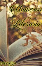 Universo Literario by Katuphy-San-shi