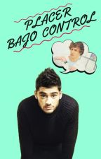 Placer bajo control. (ZIAM) by MaRr1D
