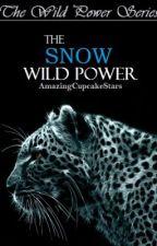 The White Wild Power (Wild Power Series: Book One) by AmazingCupcakeStars