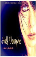 Half Vampire by LaamourXexa