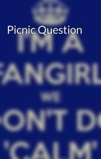 Picnic Question by Densi_Gurls_KAAK