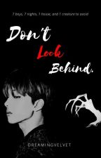 Don't Look Behind		(NCT DREAM) by dreamingvelvet