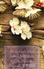 The General's Black Bellied Little Wifey (BL) by KazukiYuu